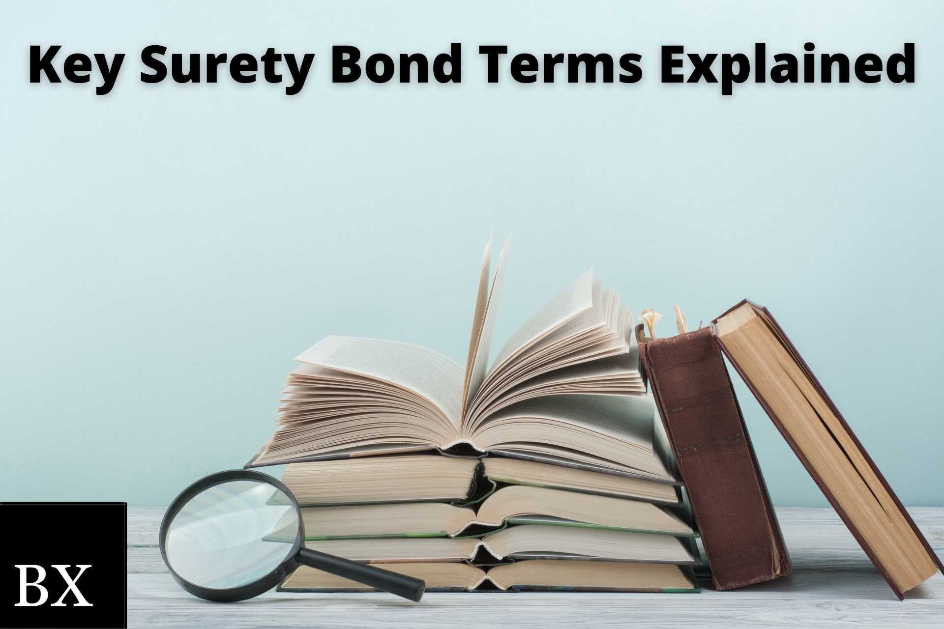 Surety Bond Glossary for Insurance Agents
