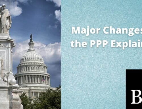 Major Changes to the PPP Explained