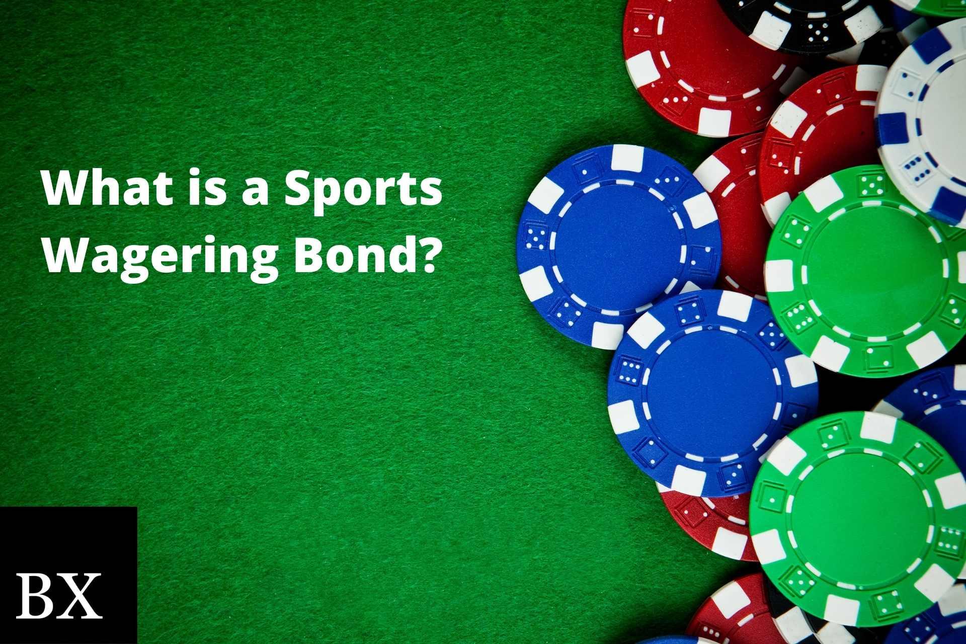 Sports Wagering Bond